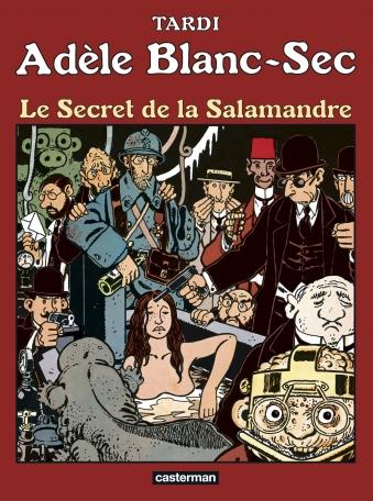 Adèle Blanc-Sec - Tome 5 - Le Secret de la Salamandre