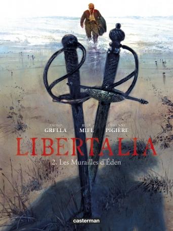 Libertalia - Tome 2 - Les Murailles d'Éden