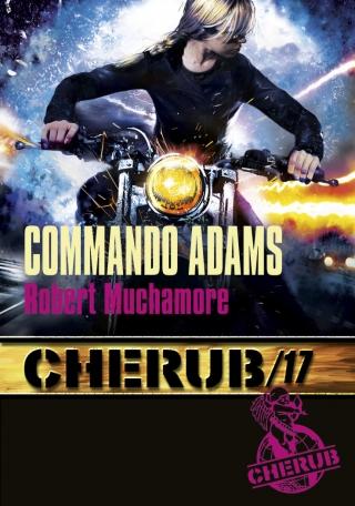 Cherub - Tome 17 - Commando Adams