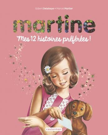 Martine - mes 12 histoires préférées !