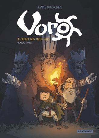 Voro, le secret des trois rois  - Tome 1 - Cycle 1 - Première partie