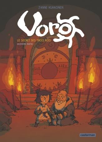 Voro, le secret des trois rois - Tome 2 - Cycle 1 - Deuxième partie