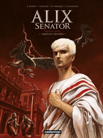 Alix Senator - édition en latin - Tome 1 - Aquilae Cruoris