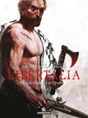 Libertalia - Tome 3 - Les Chemins de l'enfer