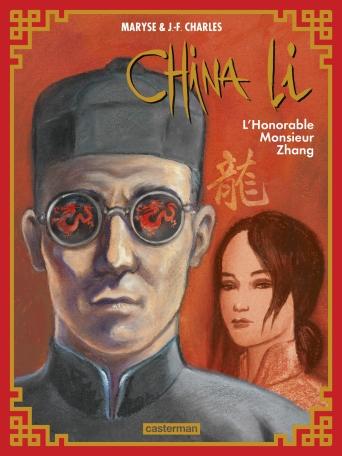 China Li - Tome 2 - L'Honorable Monsieur Zhang