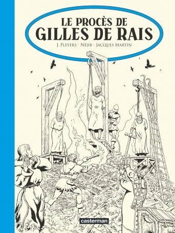 Le Procès de Gilles de Rais - Édition N&B