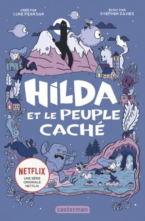 Hilda - Tome 1 - Hilda et le peuple caché