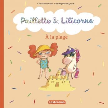 Paillette et Lilicorne - Tome 5 - À la plage
