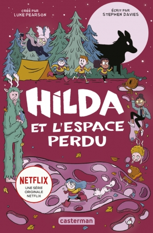Hilda - Tome 3 - Hilda et le Grand Espace