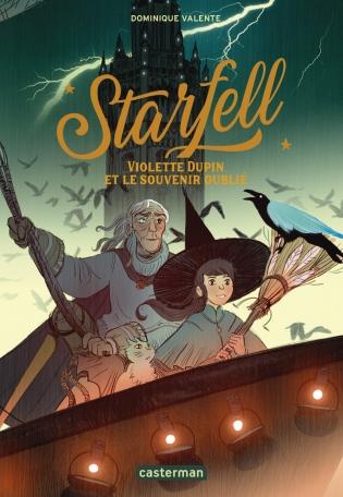Starfell - Tome 2 - Violette Dupin et le souvenir oublié