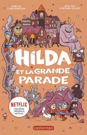 Hilda - Tome 2 - Hilda et la Grande Parade