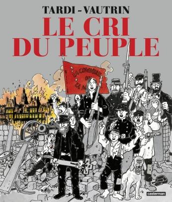 Le Cri du peuple (Nouvelle édition 2021)