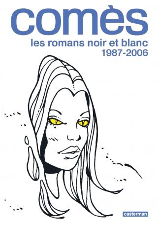 Comès, les romans noir et blanc - 1987-2006