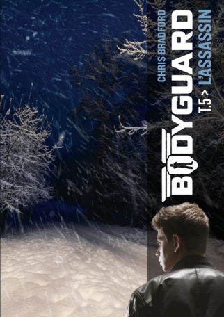 Bodyguard - Tome 5 - L'assassin