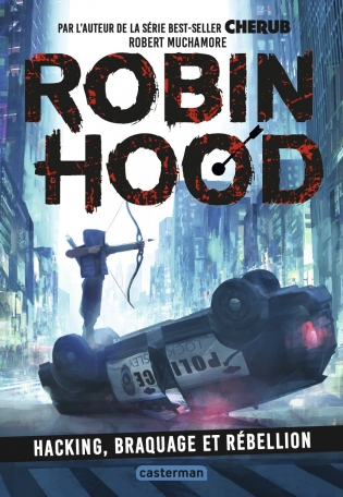 Robin Hood - Tome 1 - Hacking, braquage et rébellion