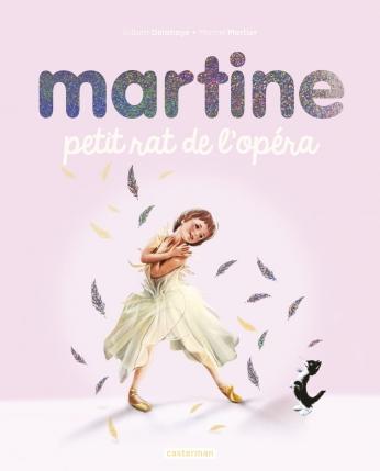 Martine, petit rat de l'opéra - Édition spéciale 2020