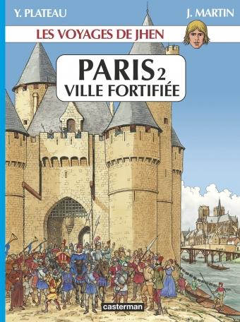 Paris - Ville Fortifiée - Tome 2
