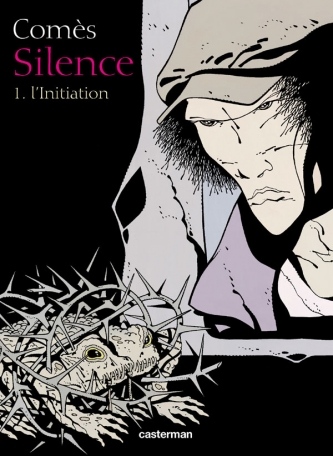 Silence - Tome 1 - L' Initiation
