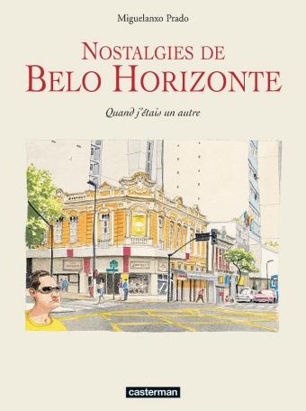Nostalgies de Belo Horizonte