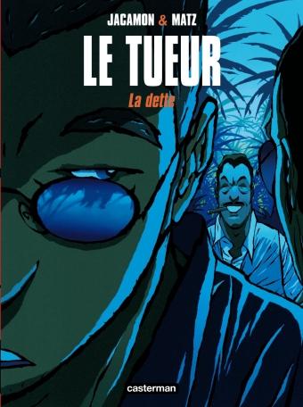 Le Tueur - Tome 3 - La Dette