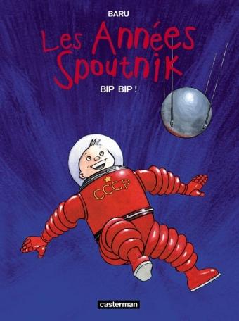 Les Années Spoutnik - Tome 3 - Bip Bip